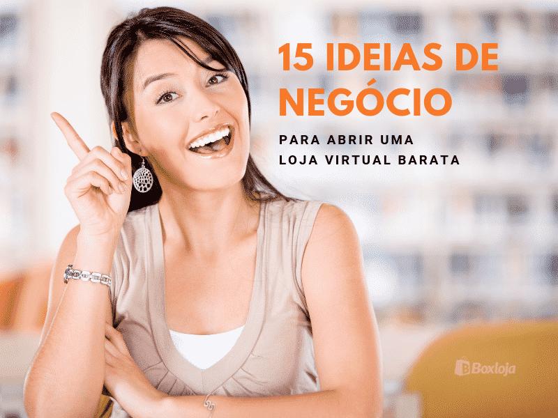 138f317ad Abrir loja virtual barata  15 ideias lucrativas de negócio - Boxloja ®