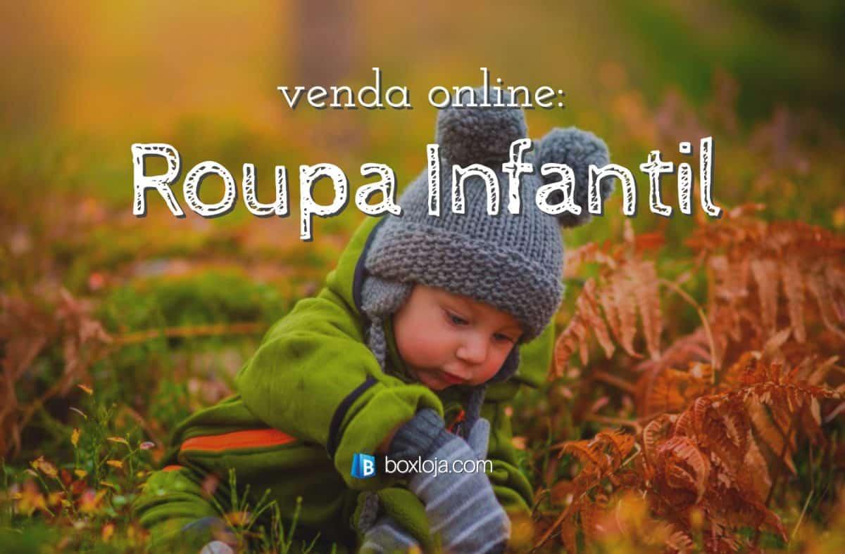 5ef75f112 Como montar uma loja virtual de roupas infantis  - Boxloja