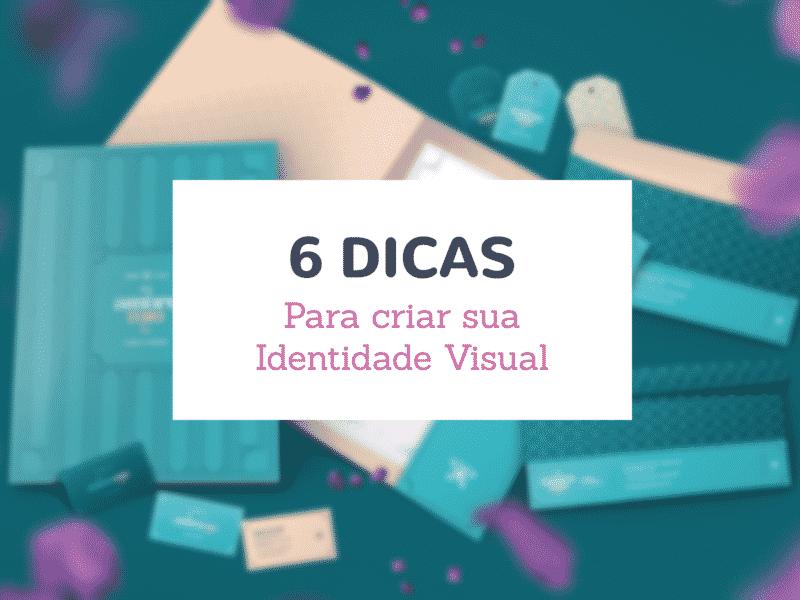 9c5a0d3a7 6 dicas para criar a identidade visual para sua loja online