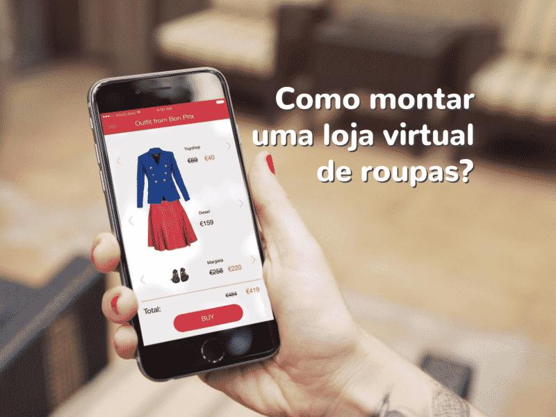 54453b9ce Como montar uma loja virtual de roupas  - Boxloja