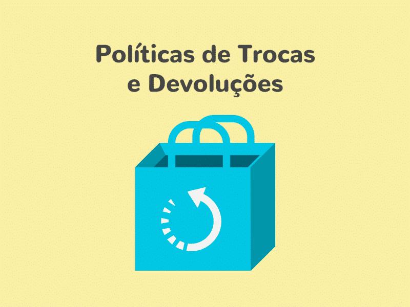 Políticas de trocas e devoluções