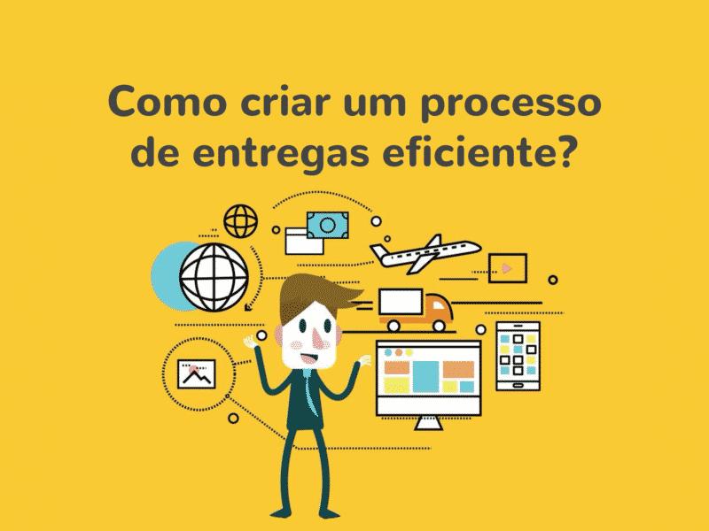ef9f7ed27 Logística na loja online  como criar um processo de entregas eficiente