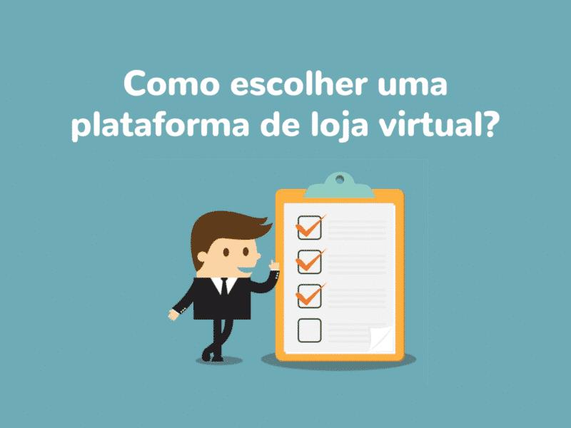 29e4a35add83f5 Como escolher uma boa plataforma de loja virtual? - Boxloja