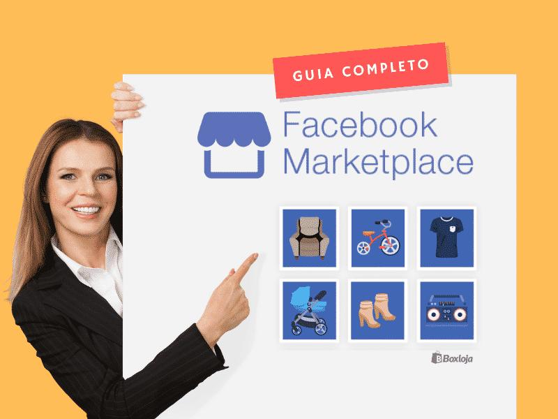 facebook marketplace - o guia completo